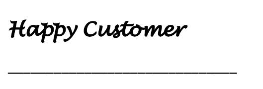 Happy Customer signature